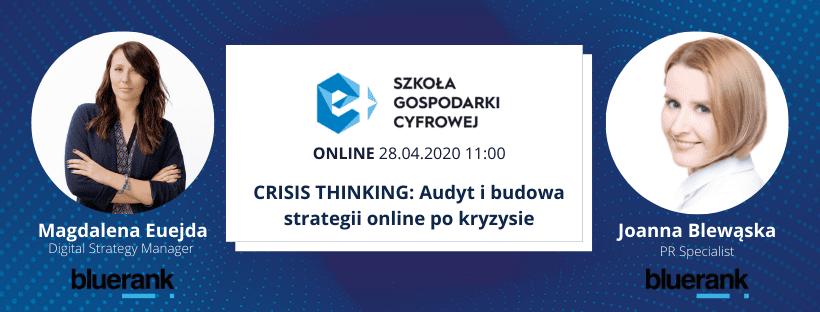Szkoła Gospodarki Cyfrowej Online – CRISIS THINKING: Audyt i budowa strategii online po kryzysie