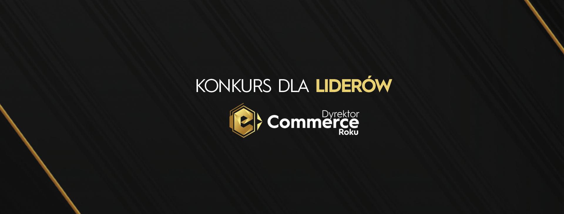 Wystartował Konkurs Dyrektor e-Commerce Roku 2020!