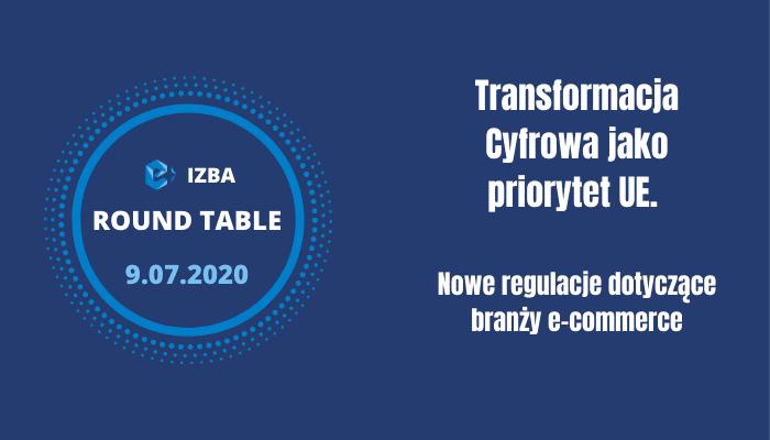 """e-Izba Round Table """"Transformacja Cyfrowa jako priorytet UE"""""""