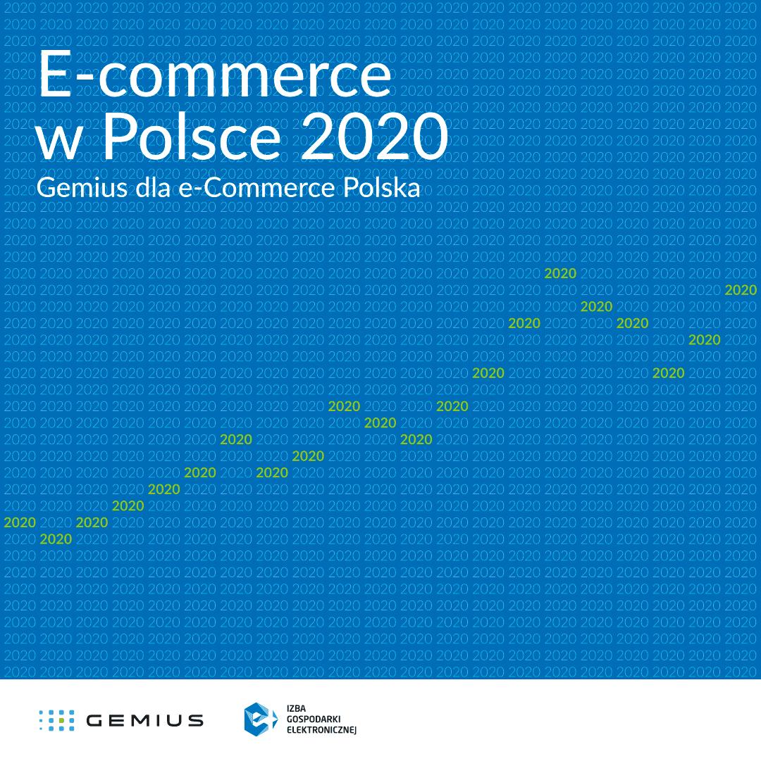 """Raport """"E-commerce w Polsce 2020"""" już dostępny"""