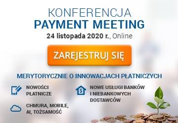 Payment Meeting – profesjonaliści online o przyszłości rynku płatniczego