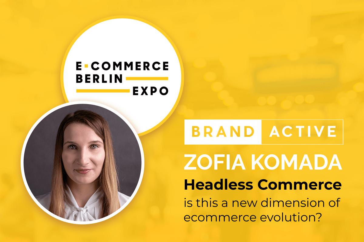 Brand Active również na  E-commerce Berlin Expo z szansą na prezentację, zagłosuj!