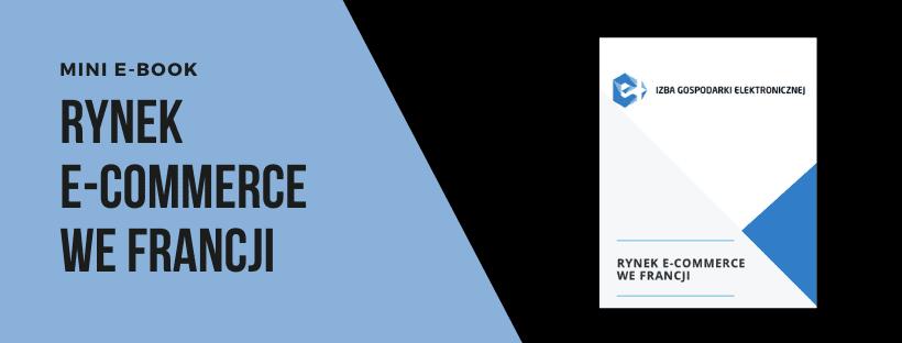 Rynek e-commerce we Francji