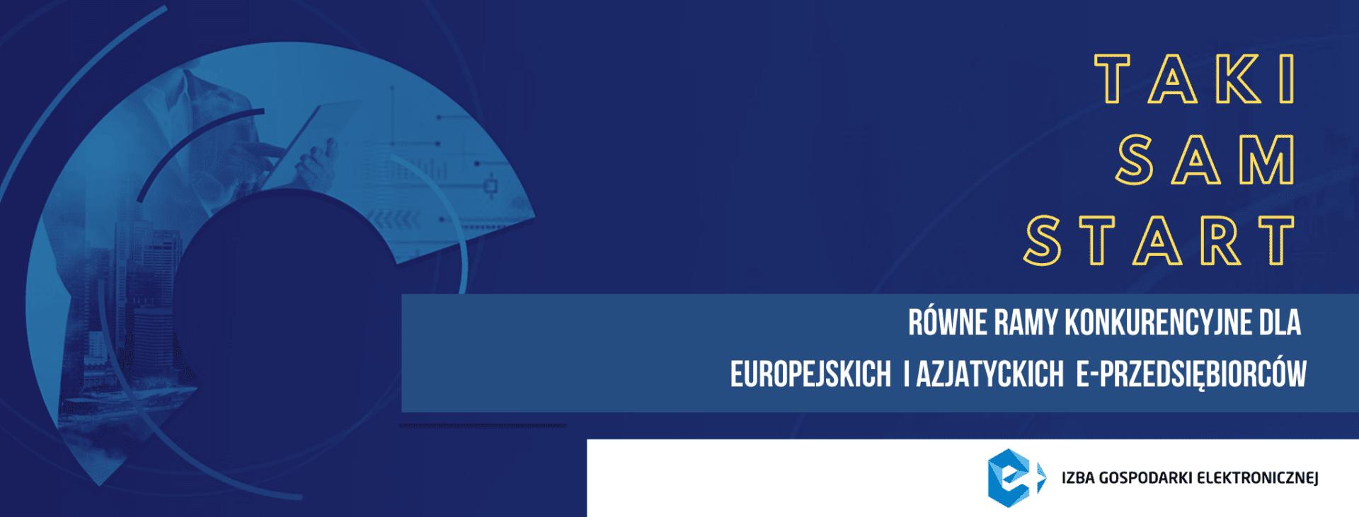 Taki sam start – rusza kampania na rzecz równych ram konkurencyjnych dla europejskich i azjatyckich e-przedsiębiorców