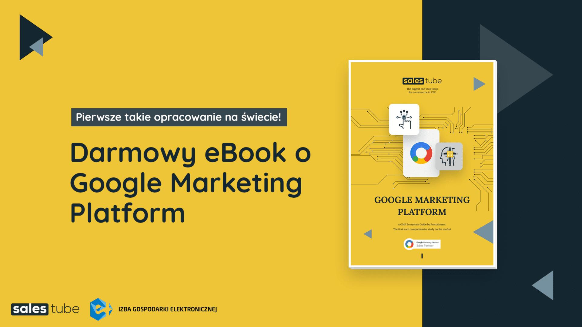 SalesTube wypuszcza unikalny na skalę światową ebook – przewodnik po Google Marketing Platform