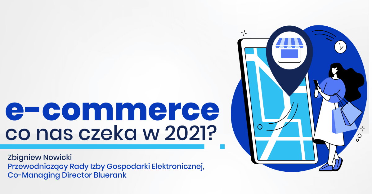 E-commerce – co nas czeka w 2021?