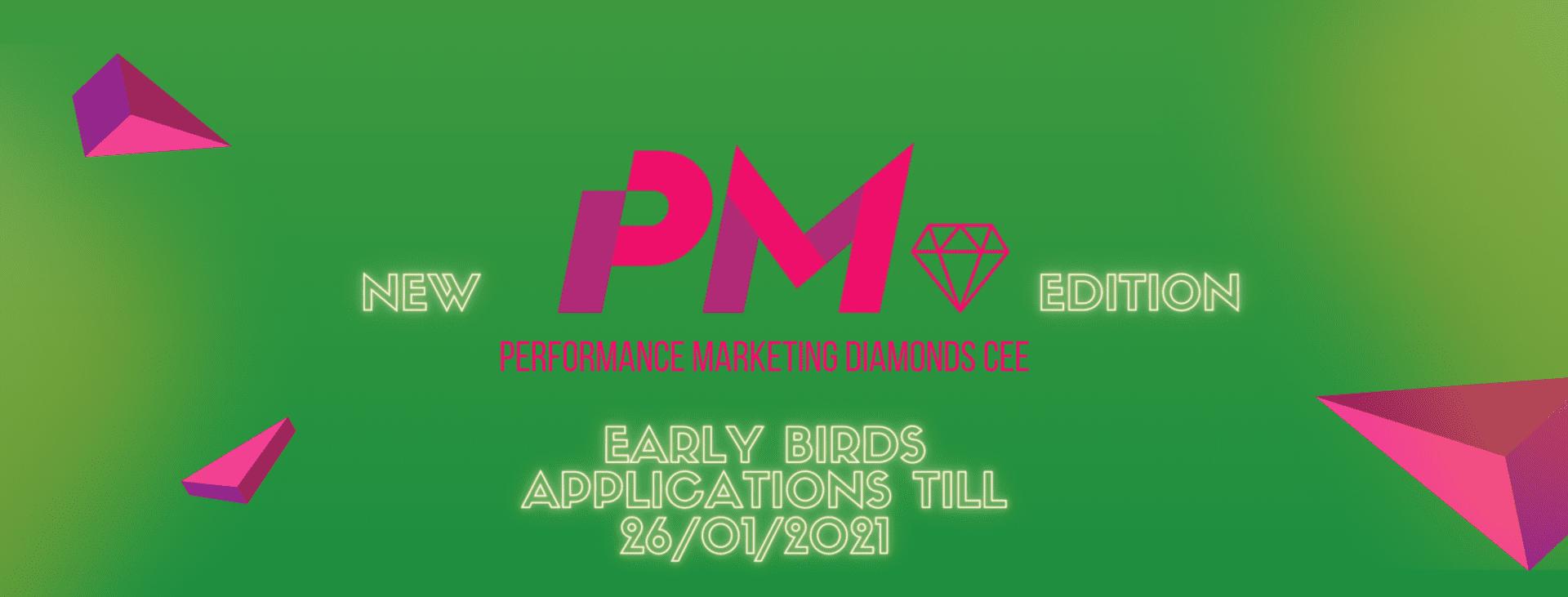 Ostatni moment na zgłoszenie się w pierwszym progu cenowym do konkursu Performance Marketing Diamonds CEE 2021!