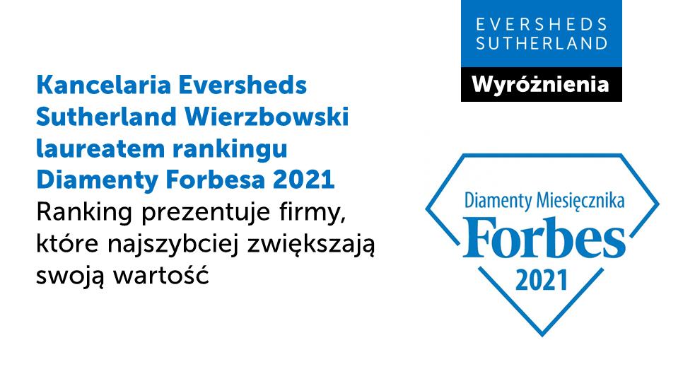 """Eversheds Sutherland Wierzbowski w gronie laureatów rankingu """"Diamenty Forbesa 2021"""""""