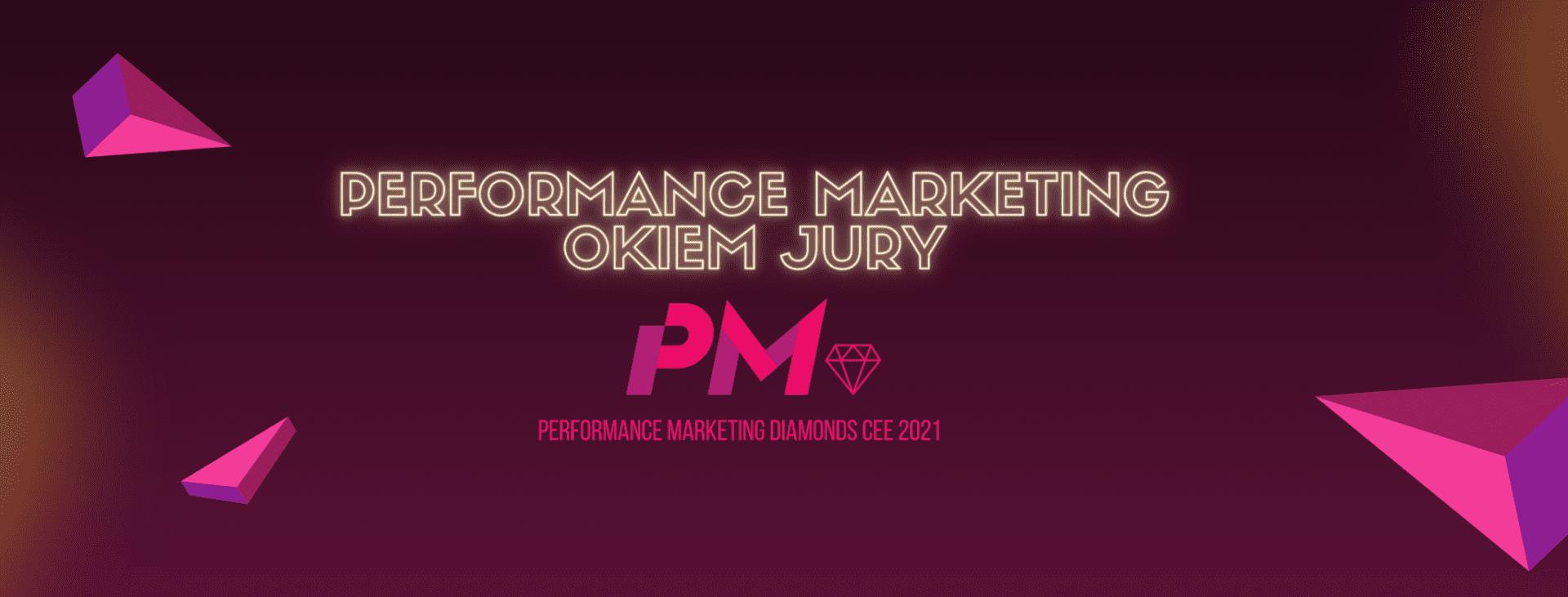 Performance Marketing Diamonds CEE 2021 – nowości, jury