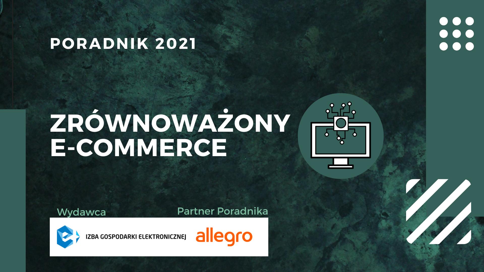 """""""Zrównoważony e-commerce"""". Premiera poradnika Izby Gospodarki Elektronicznej"""