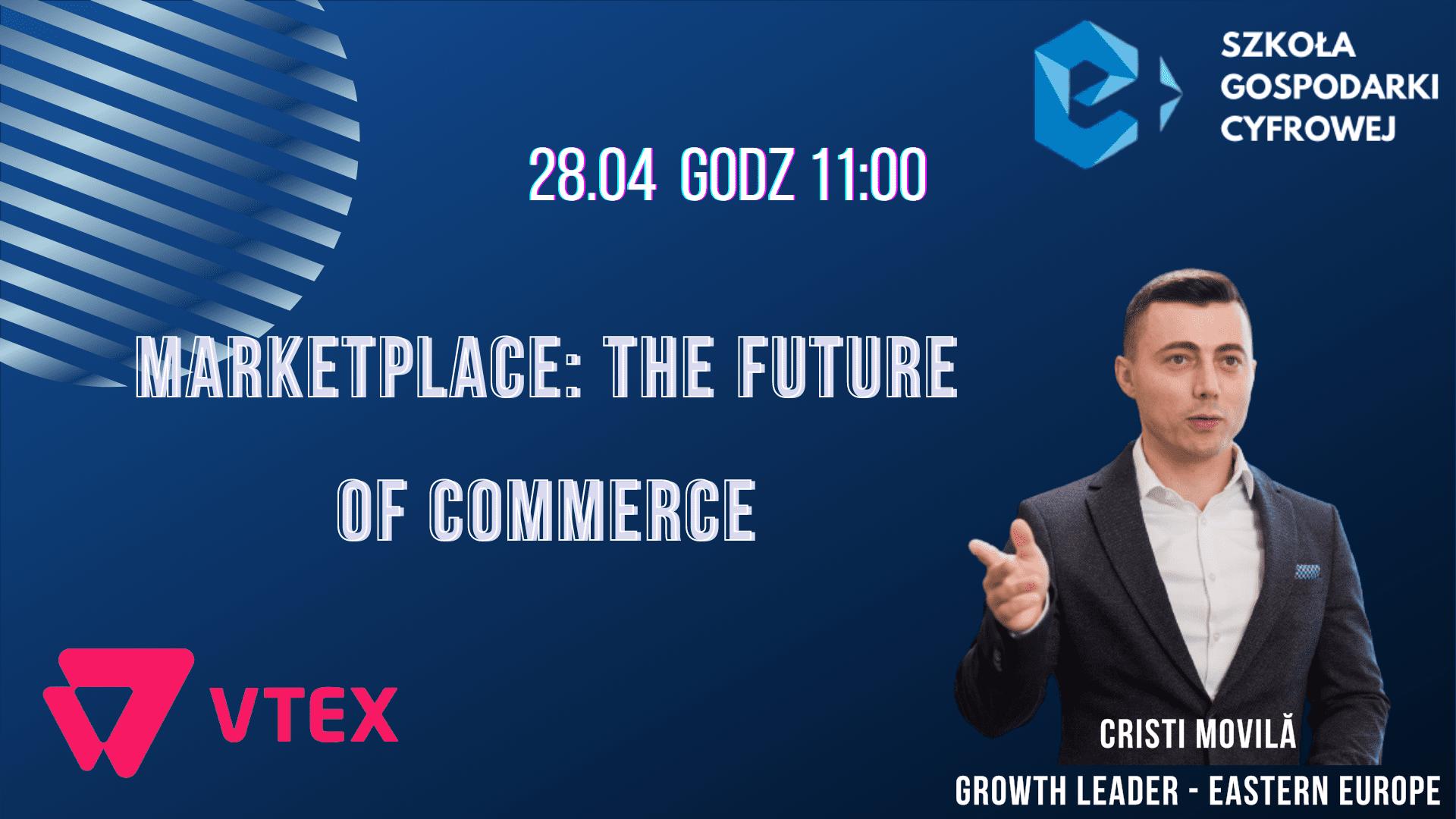 SGC: Marketplace: the future of commerce