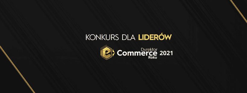 Startuje druga edycja konkursu Dyrektor e-Commerce Roku!