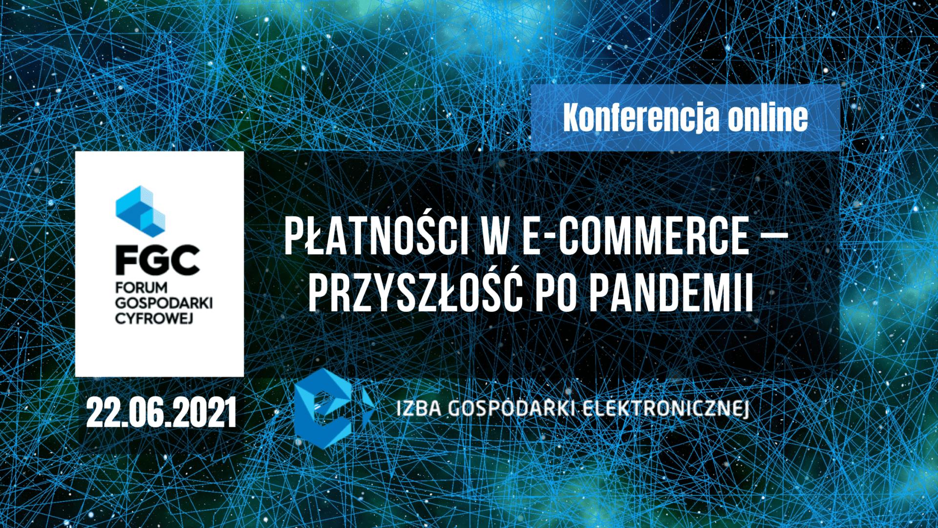 Forum Gospodarki Cyfrowej: Płatności w e-commerce  – przyszłość po pandemii