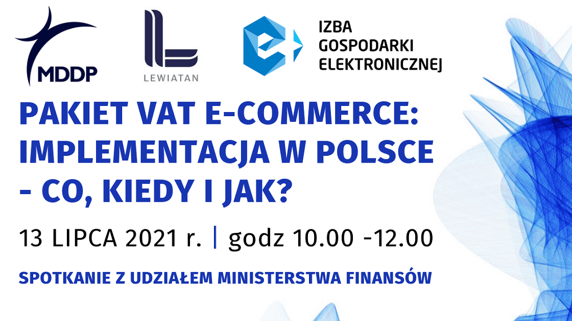 "Webinar ,,Pakiet VAT e-commerce: implementacja w Polsce  – co, kiedy i jak?"" pod patronatem e-Izby"