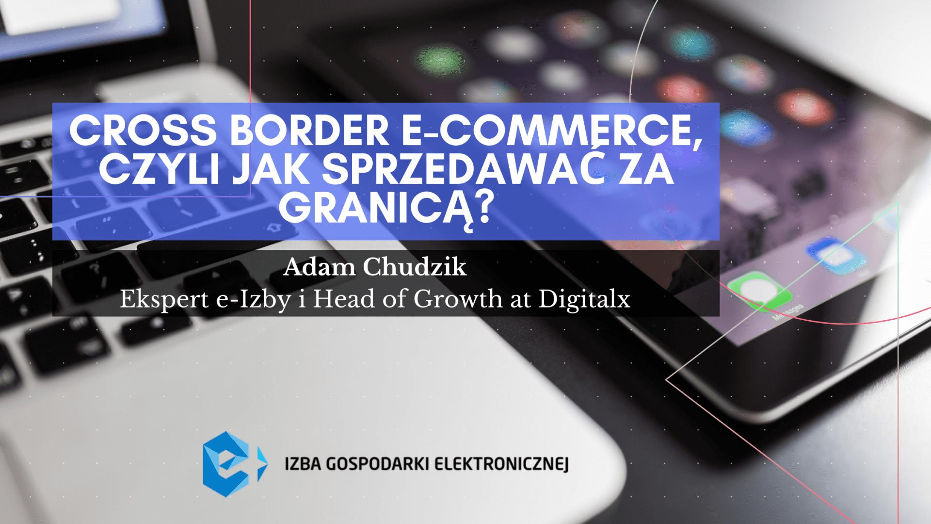 Cross border e-commerce, czyli jak sprzedawać za granicą?