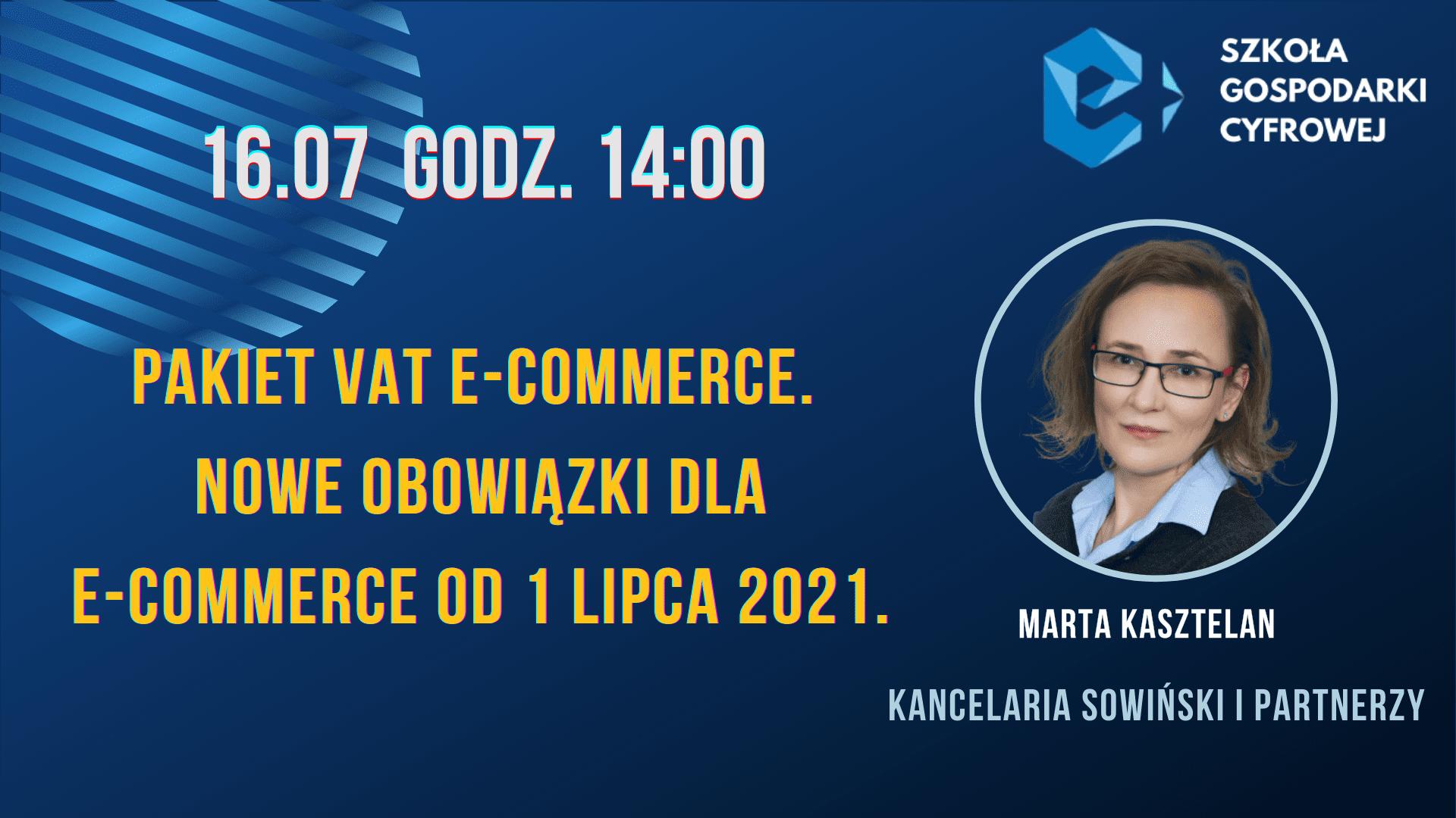Pakiet vat e-commerce. Nowe obowiązki względem e-commerce od 1 lipca 2021.