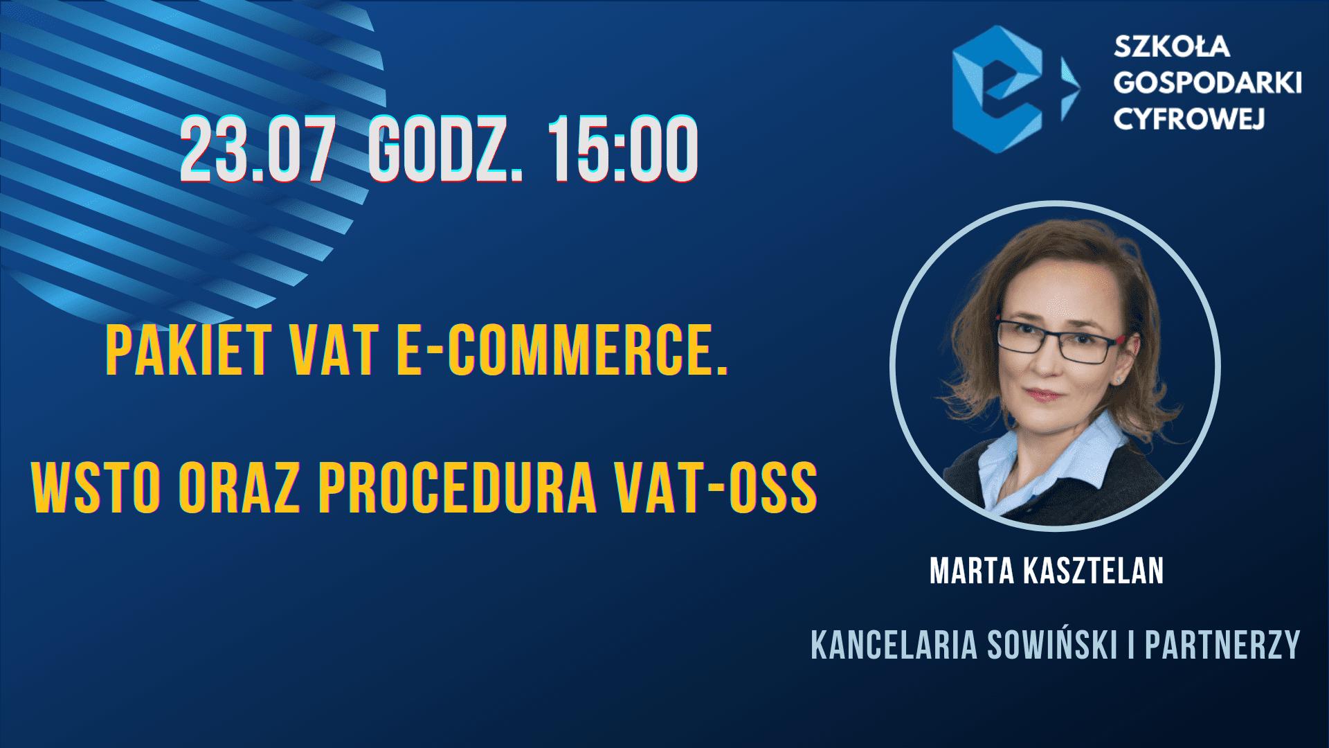 Pakiet VAT e-commerce. WSTO oraz procedura VAT-OSS