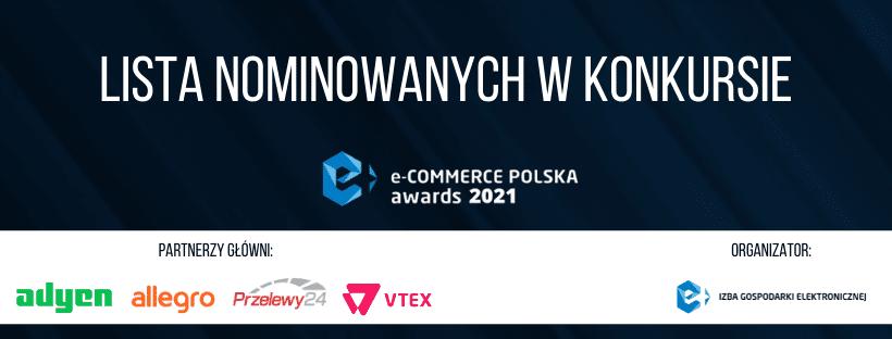 Nominowani w konkursie e-Commerce Polska awards 2021