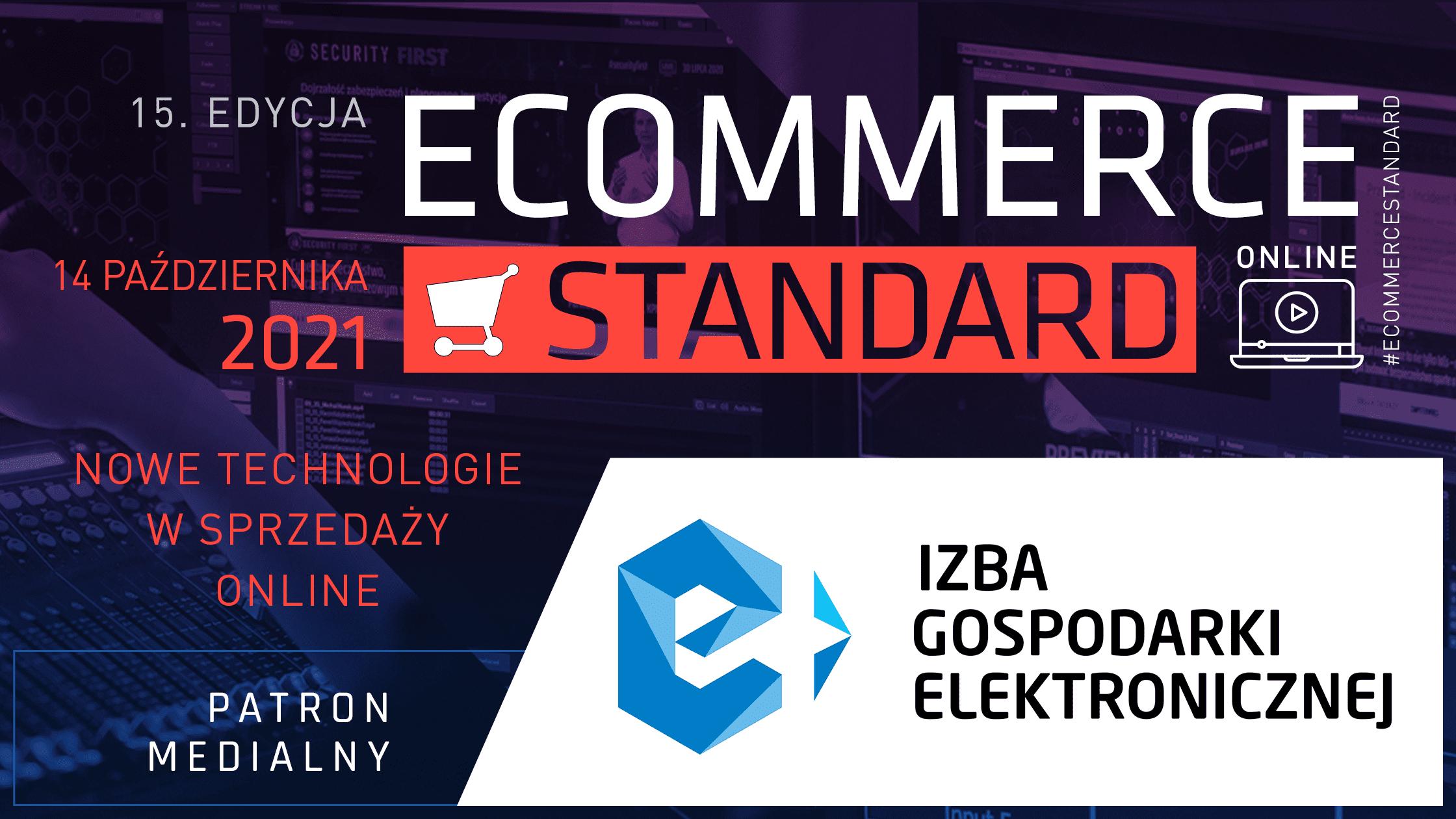 Konferencja E-commerce Standard, pod patronatem e-Izby.