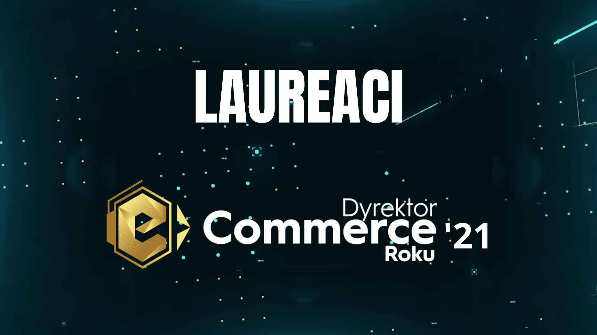 Najlepsi Dyrektorzy e-Commerce w Polsce!