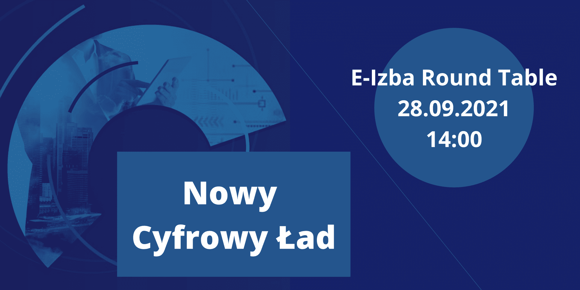 E-Izba Round Table-Nowy Cyfrowy Ład