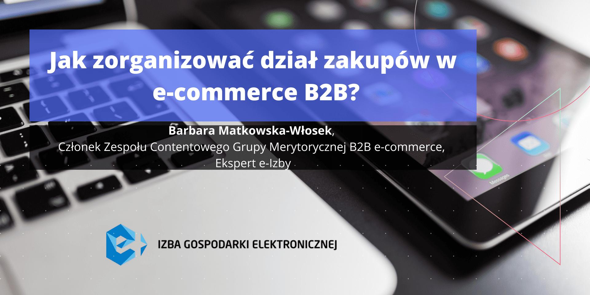 Jak zorganizować dział zakupów w e-commerce B2B?